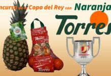 Naranjas Torres Copa del Rey
