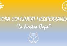 I Copa Mediterrànea - La Nostra Copa